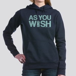 As You Wish Women's Hooded Sweatshirt